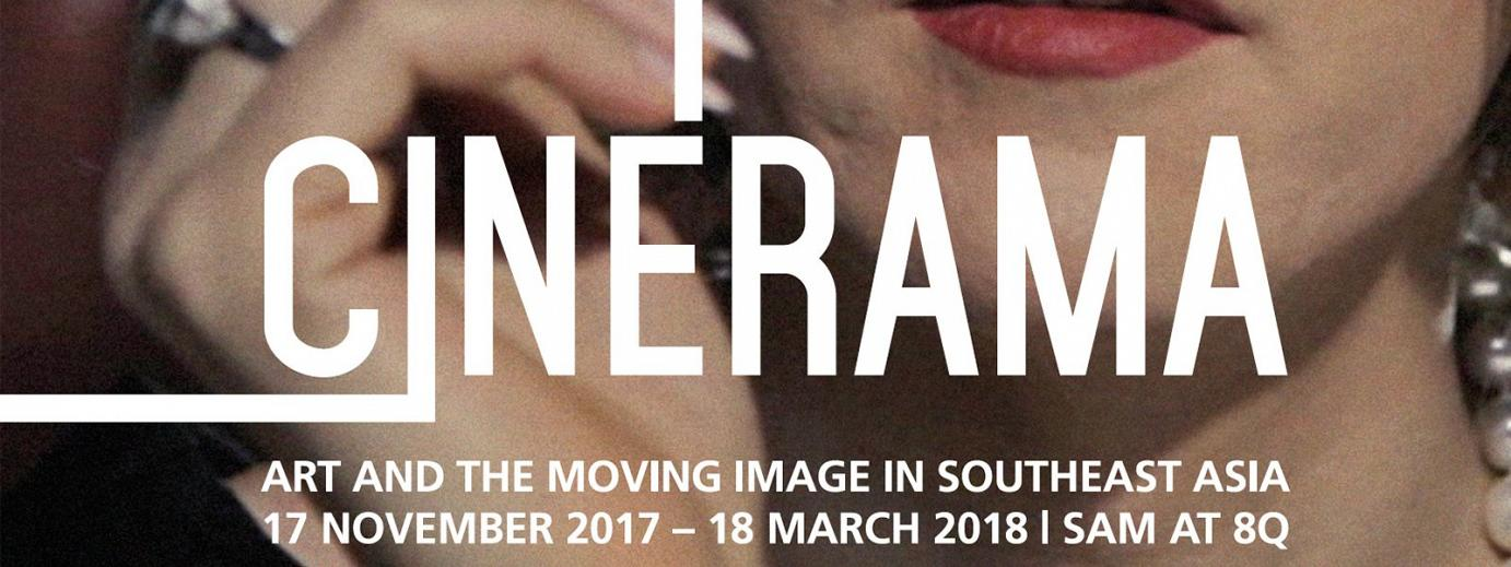 Cinerama: Art and the Moving Image in Southeast Asia - Jeremy Sharma